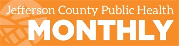 Jefferson County Public Health Monthly header
